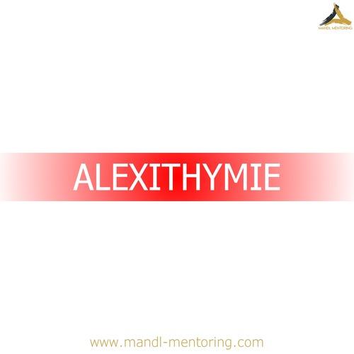 ALEXITHYMIE – ODER du bist nicht fähig, deine Gefühle in Worten zu beschreiben